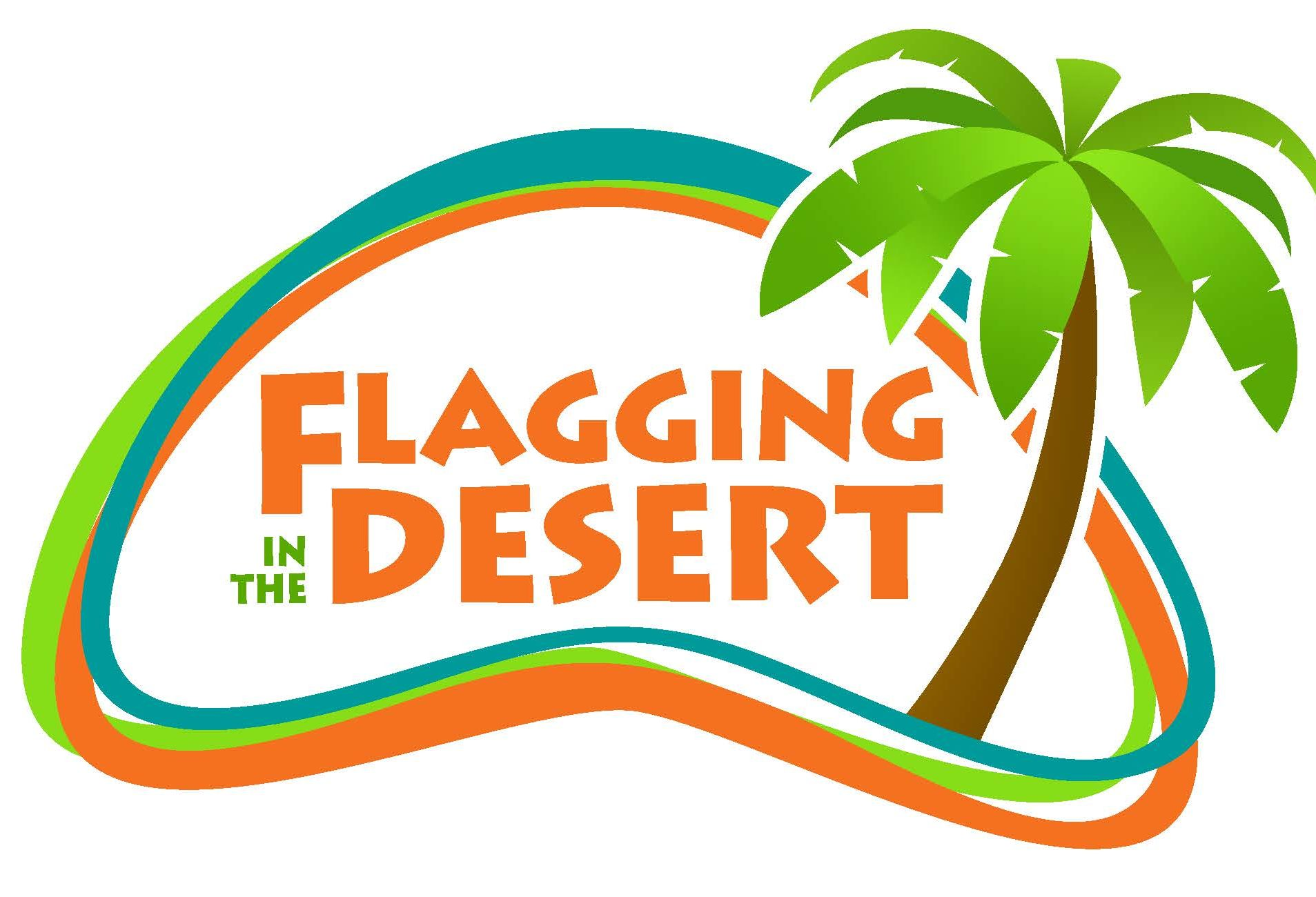 Flagging in the Desert – Palm Springs